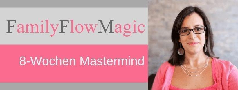 Dipl.-Eltern-Kinder-Mentaltrainerin-Claudia-Zach-8-Wochen-Mastermind-Family-Flow-Magic
